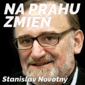 na-prahu-zmien-stanislav-novotny